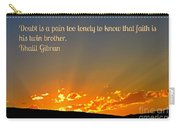 Doubt And Pain Carry-all Pouch