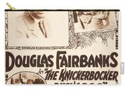 Douglas Fairbanks In The Knickerbocker Buckaroo 1919 Carry-all Pouch