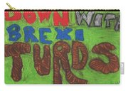 Down With Brexiturds Carry-all Pouch