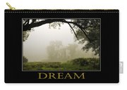 Dream  Inspirational Motivational Poster Art Carry-all Pouch by Christina Rollo