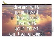 Dream With Your Head In The Clouds Carry-all Pouch