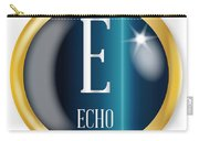 E For Echo Carry-all Pouch