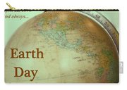 Earth Day Always Carry-all Pouch