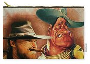 Eastwood And Wayne Carry-all Pouch