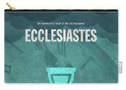 Ecclesiastes Books Of The Bible Series Old Testament Minimal Poster Art Number 21 Carry-all Pouch