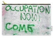 End The Occupation Now Carry-all Pouch