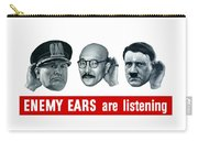 Enemy Ears Are Listening Carry-all Pouch