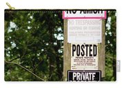 Excessive Property Signs Carry-all Pouch