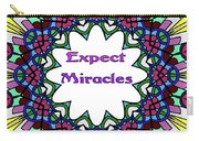 Expect Miracles 2 Carry-all Pouch