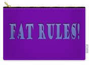 Fat Rules Carry-all Pouch