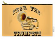 Fear The Trumpets. Carry-all Pouch