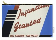 Federal Theatre Project Injunction Granted Carry-all Pouch