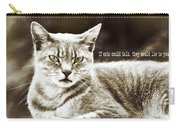Feline Moment Quote Carry-all Pouch