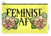 Feminist Af Carry-all Pouch