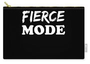 Fierce Mode Health Fitness Exercise Carry-all Pouch