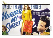 Film Noir Poster  Murder My Sweet Carry-all Pouch