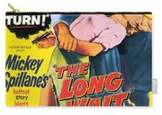 Film Noir Poster  The Long Wait Carry-all Pouch