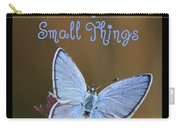 Find Joy In Small Things Carry-all Pouch