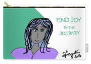 Find Joy In The Journey Carry-all Pouch
