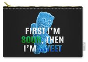Fist I'm Sour Carry-all Pouch
