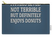 Fitness Level Not Terrible Donuts Carry-all Pouch
