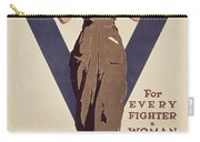 For Every Fighter A Woman Worker Carry-all Pouch