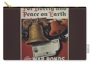 For Liberty And Peace On Earth Carry-all Pouch