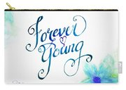 Forever Young By Jan Marvin Carry-all Pouch