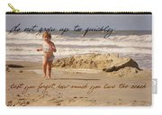 Forever Young Quote Carry-all Pouch