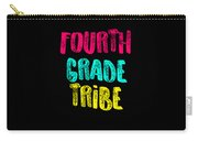 Fourth Grade Tribe Light Fourth Grade 4th Teacher Appreciation Gift Cute Carry-all Pouch
