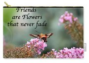Friends Are Flowers That Never Fade Carry-all Pouch