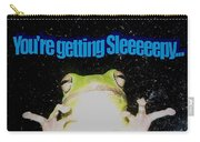 Frog  You're Getting Sleeeeeeepy Carry-all Pouch