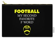 Funny Football Dad Design Second Favorite Carry-all Pouch