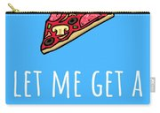Funny Valentine Card - Anniversary Card - Birthday Card - Sexy Card - Pizza Dat Ass Carry-all Pouch