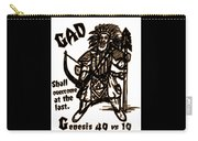 Gad At The Last Carry-all Pouch