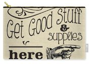 Get Good Stuff Carry-all Pouch