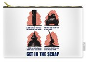 Get In The Scrap - Ww2 Carry-all Pouch
