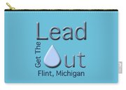 Get The Lead Out Flint Michigan Carry-all Pouch