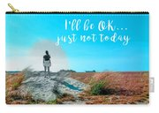 Girl In Field I'll Be Ok Carry-all Pouch