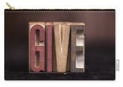 Give - Antique Letterpress Letters Carry-all Pouch