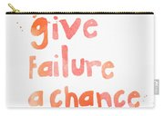 Give Failure A Chance Carry-all Pouch