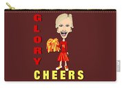 Glory Cheers Carry-all Pouch