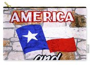 God Bless America And Texas 2 Carry-all Pouch