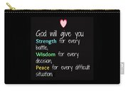 God Will Give You Strength T-shirt Carry-all Pouch