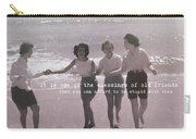 Goddess Gathering Quote Carry-all Pouch