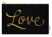 Golden 3d Look Script Of The Word Love Carry-all Pouch