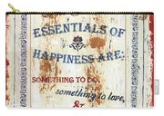 Grand Essentials Of Happiness Carry-all Pouch