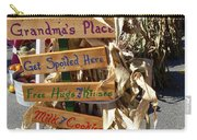 Grandma's Place Get Spoiled Here Carry-all Pouch