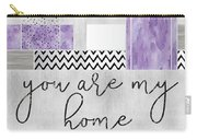 Graphic Art Silver You Are My Home - Violet Carry-all Pouch