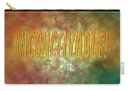 Graphic Display Of The Word Inconceivable Carry-all Pouch